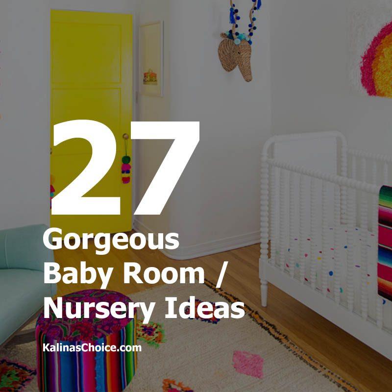 27 Gorgeous Baby Room Nursery Ideas Kalina S Choice
